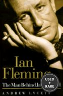 Ian Fleming; the Man Behind James Bond