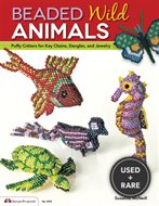 Beaded Wild Animals: Puffy Critters for Key Chains, Dangles, and Jewelry