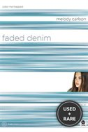 Faded Denim: Color Me Trapped (Truecolors Series #9)