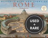 Historic Maps and Views of Rome: Includes 24 Frameable Maps and Views