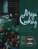 Mega Cooking: a Revolutionary New Plan for Quantity Cooking