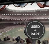 "Remembering Yankee Stadium: an Oral and Narrative History of ""the House That Ruth Built"""