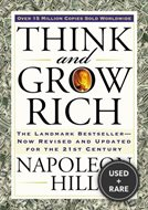Think and Grow Rich: the Landmark Bestseller-Now Revised and Updated for the 21st Century