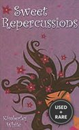 Sweet Repercussions (Indigo: Sensuous Love Stories)