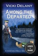 Among the Departed: a Constable Molly Smith Mystery (Constable Molly Smith Novels)