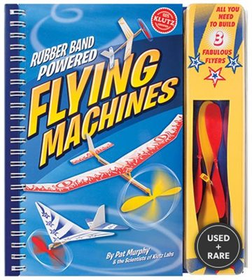 Rubber Band Powered Flying Machines (Klutz)
