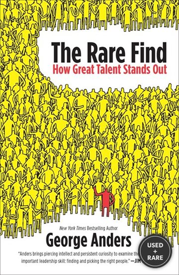 The Rare Find: How Great Talent Stands Out