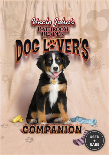 Uncle John's Bathroom Reader Dog Lover's Companion