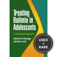 Treating Bulimia in Adolescents: a Family-Based Approach