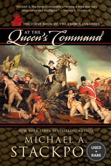 At the Queen's Command: the First Book of the Crown Colonies
