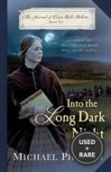 Into the Long Dark Night