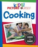 Kids! Picture Yourself: Cooking