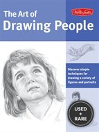 Art of Drawing People: Discover Simple Techniques for Drawing a Variety of Figures and Portraits (Collector
