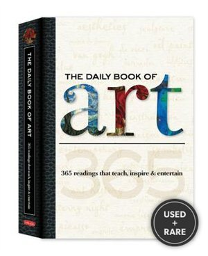 The Daily Book of Art: 365 Readings That Teach, Inspire & Entertain