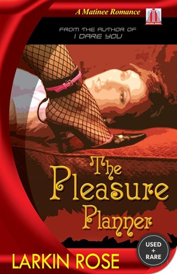 Pleasure Planner (Matinee Romances)