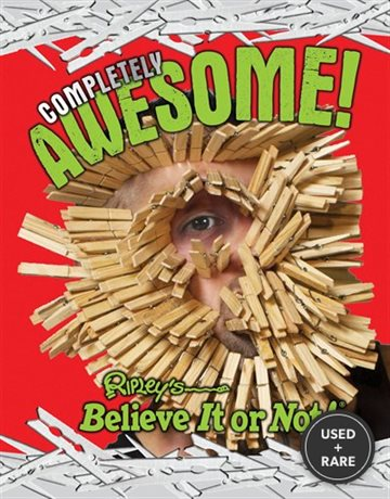Ripley's Believe It Or Not: Completely Awesome (Curio)