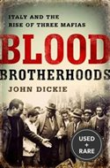 Blood Brotherhoods: a History of Italy