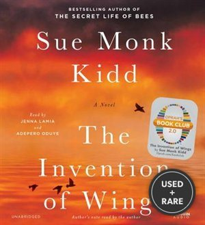 The Invention of Wings: a Novel [Audiobook] [Unabridged]
