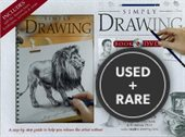 Simply Drawing: a Step-By-Step Guide to Help You Release the Artist Within!