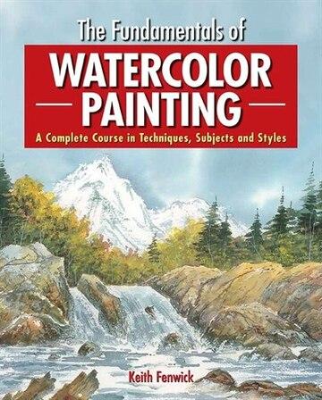 The Fundamentals of Watercolor