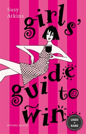 The Girl's Guide to Wine