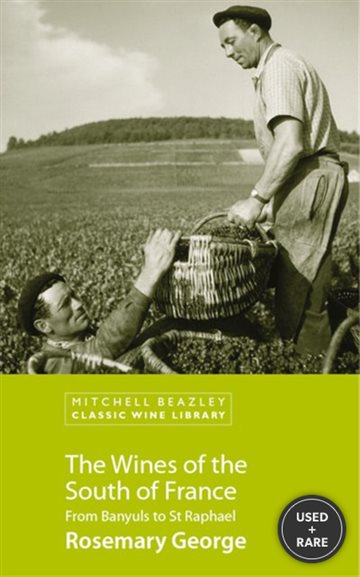 The Wines of the South of France (Classic Wine Library)
