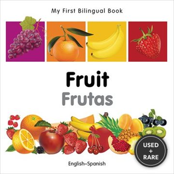 My First Bilingual Book-Fruit (English-Spanish) (Spanish Edition)