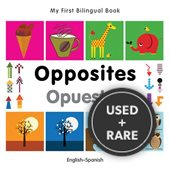 My First Bilingual Book-Opposites (English-Spanish) (Spanish Edition)