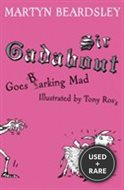 Sir Gadabout Goes Barking Mad: Bk.7