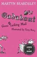 Sir Gadabout Goes Barking Mad (Bk.7)