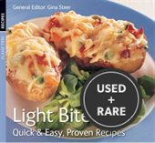 Light Bites (Quick and Easy, Proven Recipes Series) (Quick & Easy, Proven Recipes)