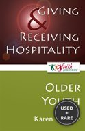 Giving and Receiving Hospitality: Older Youth