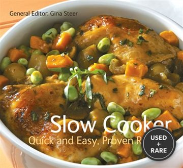 Slow Cooker (Quick and Easy, Proven Recipes Series)