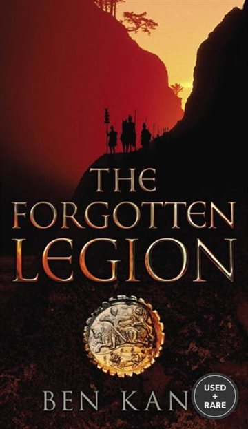 The Forgotten Legion (Forgotten Legion Chronicles)