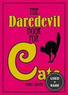 The Daredevil Book for Cats