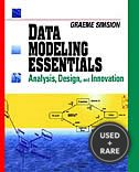 Data Modeling Essentials: Analysis, Design, and Innovation (V N R Computer Library)