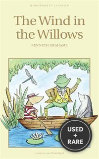 The Wind in the Willows (Wordsworth Children's Classics) (Wordsworth Classics)