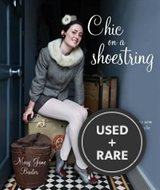 Chic on a Shoestring: Simple to Sew Vintage-style Accessories