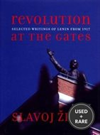 Revolution at the Gates: a Selections of Writings From February to October 1917