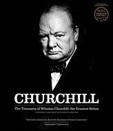 Churchill: the Treasures of Winston Churchill, the Greatest Briton