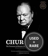Churchill: the Treasures of Winston Churchill, the Greatest Briton
