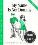 My Name is Not Dummy (Children