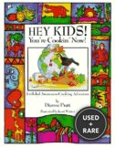 Hey Kids! You'Re Cookin' Now! a Global Awareness Cooking Adventure