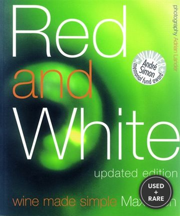 Red & White Wine Made Simple Updated Edition