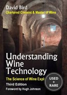 Understanding Wine Technology: a Book for the Non-Scientist That Explains the Science of Winemaking