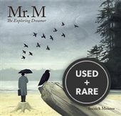 Mr. M: The Exploring Dreamer