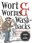 Wort, Worms and Washbacks: Memoirs From the Stillhouse