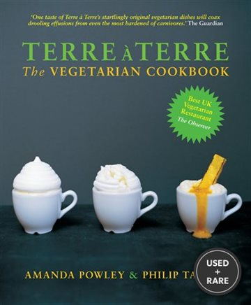 Terre a Terre: the Vegetarian Cookbook
