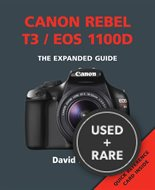 Canon Rebel T3 / Eos 1100d (Expanded Guide)