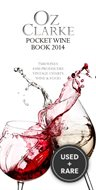 Oz Clarke Pocket Wine Book 2014: 7500 Wines, 4000 Producers, Vintage Charts, Wine and Food (Oz Clarkes Pocket Wine Book)
